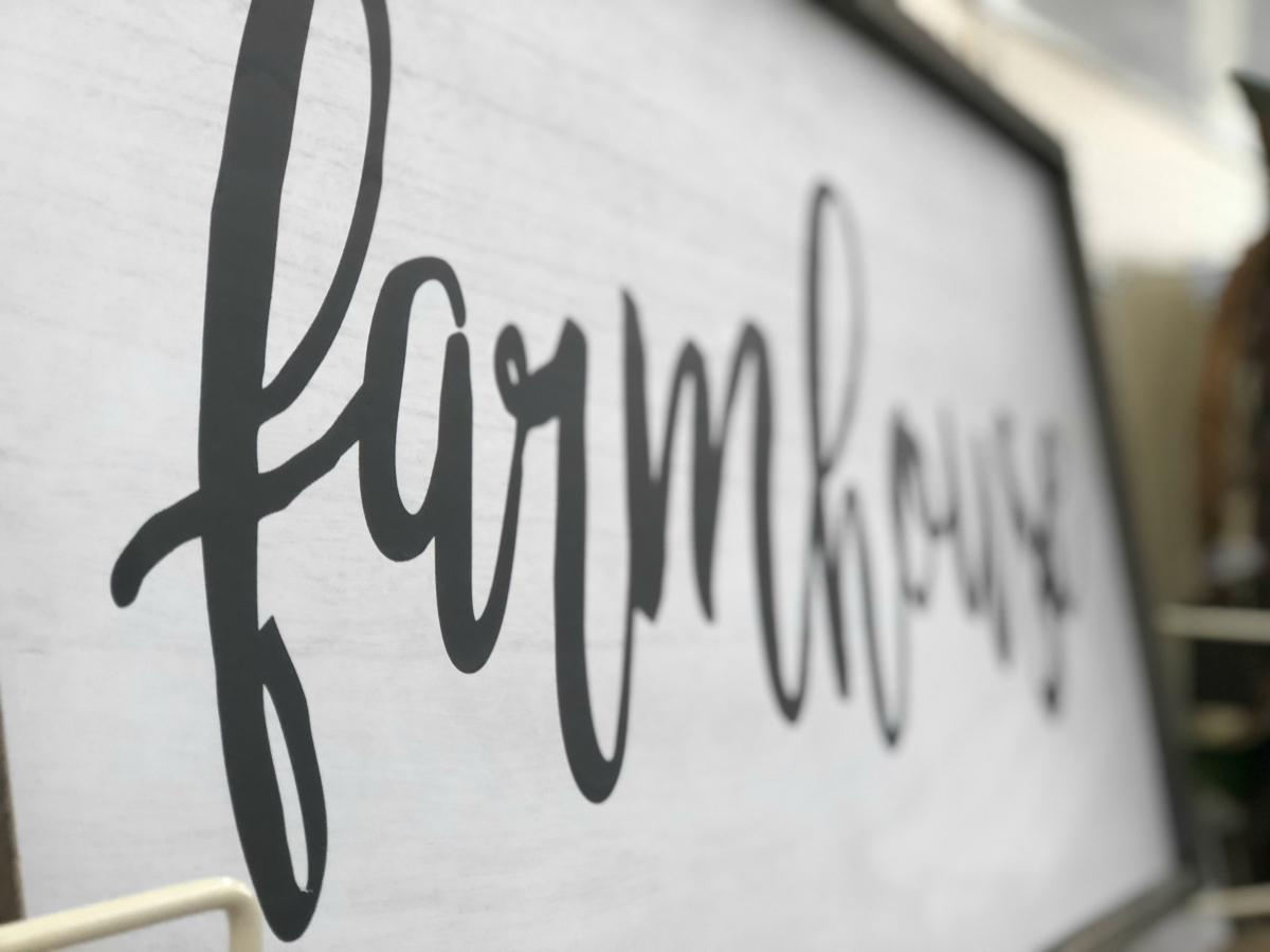 Farmhouse sign at Hobby Lobby