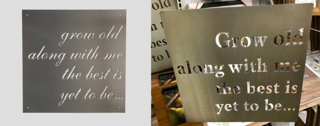 side by side of metal grow old with me signs