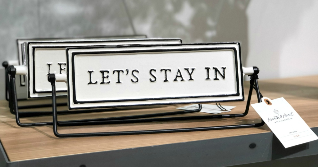 Hearth & Hand with Magnolia Reversible Let's Go Out Let's Stay In Sign